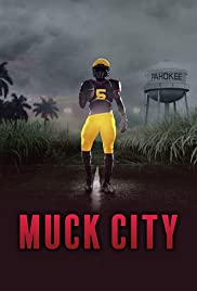 4th and Forever: Muck City (2020) Película