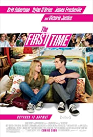 The First Time - Dein erstes Mal vergisst Du nie! (2012) cover