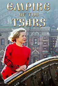 Empire of the Tsars: Romanov Russia with Lucy Worsley (2016) cover