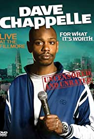 Dave Chappelle: For What It's Worth (2004) cover