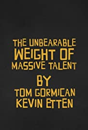 The Unbearable Weight of Massive Talent (2021) Película