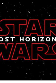 Star Wars: Lost Horizons (2021) Película