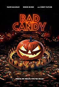 Bad Candy (2021) Película