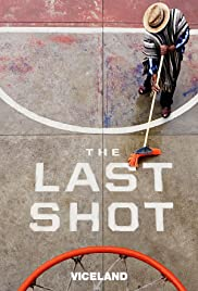 The Last Shot (2017) cover