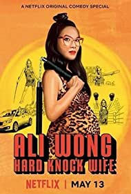 Ali Wong: Hard Knock Wife (2018) cover