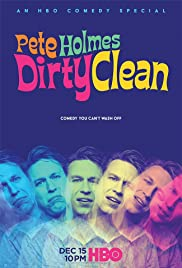 Pete Holmes: Dirty Clean (2018) cover